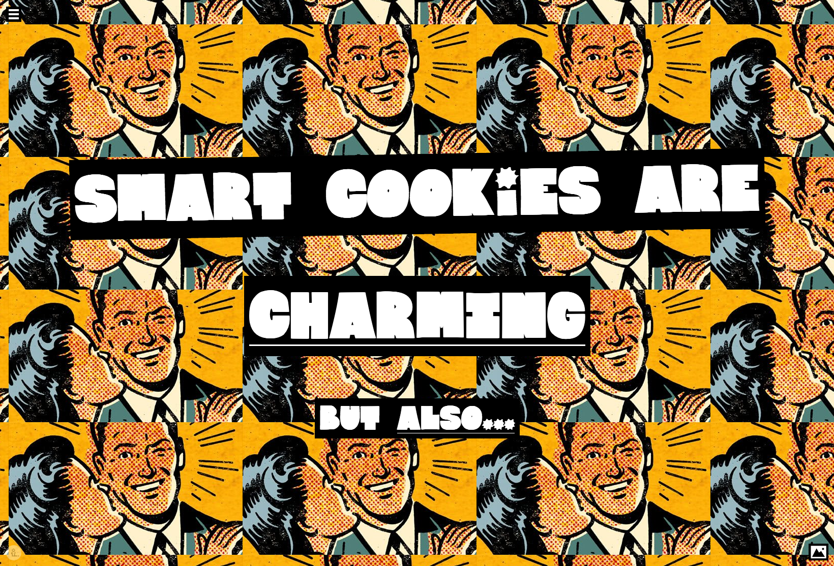 Smart Cookies are Charming